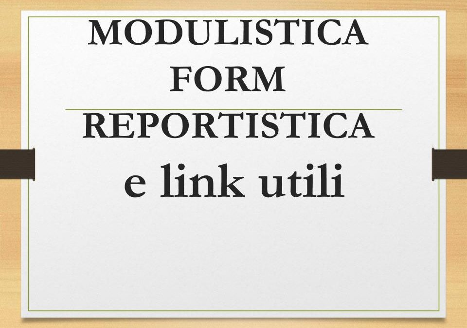 Modulistica, form e link utili