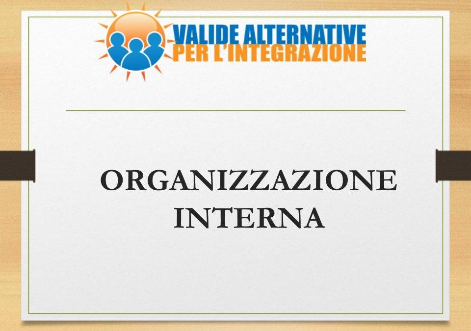 Organizzazione interna: i livelli organizzativi, il coordinamento, i gruppi di lavoro e contatti ufficiali